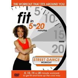 Fit in 5 to 20 Minutes - Street Dance Workout [DVD]